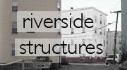 Riverside Structures