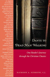 dante-to-dead-man-walking-one-readers-journey-through-the-christian-classics-2002