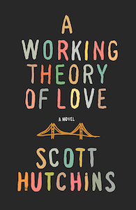 working-theory-of-love-scott-hutchins