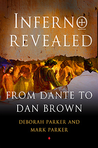 Deborah Parker and Mark Parker, Inferno Revealed: From Dante to Dan Brown (2013)