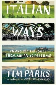 tim-parks-italian-ways