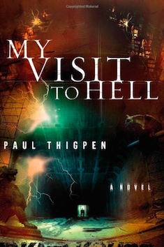paul-thigpen-my-visit-to-hell-2007