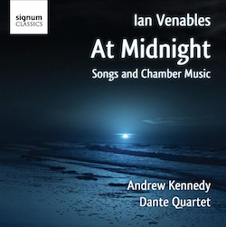 ian-venables-at-midnight-songs-and-chamber-music