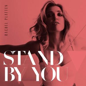Rachel-Platten-Stand-by-You-2015