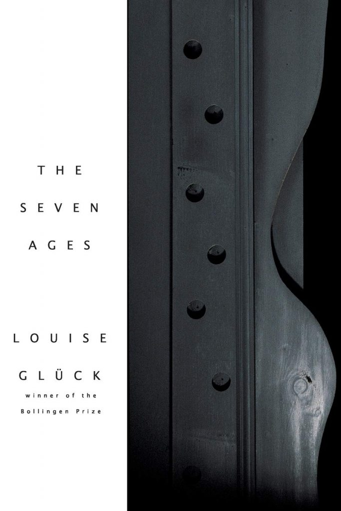 The-Seven-Ages-Louise-Gluck