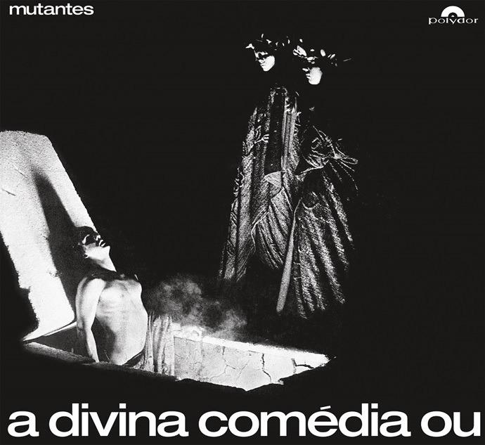 os-mutantes-a-divina-comedia-ou-ando-meio-desligado