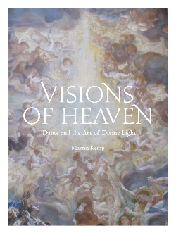 visions-of-heaven-dante-and-the-art-of-divine-light-martin-kemp-cover