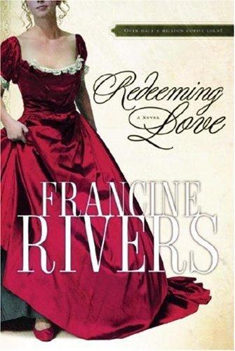 francine-rivers-redeeming-love-2007