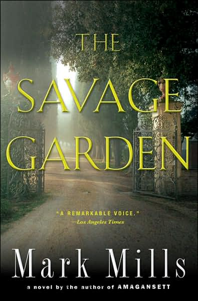 mark-mills-the-savage-garden-2007